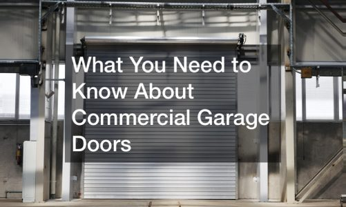 What You Need to Know About Commercial Garage Doors